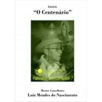 O Centenário