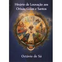 Hinário de Louvação aos Orixás, Guias e Santos