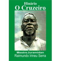 O Cruzeiro + Missa + Diversões (Versão Cuiabá - MT)